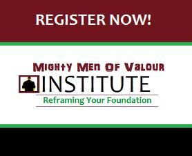 Mighty Men Of Valour Institute